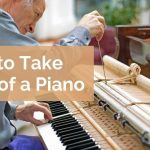 How to take care of a piano