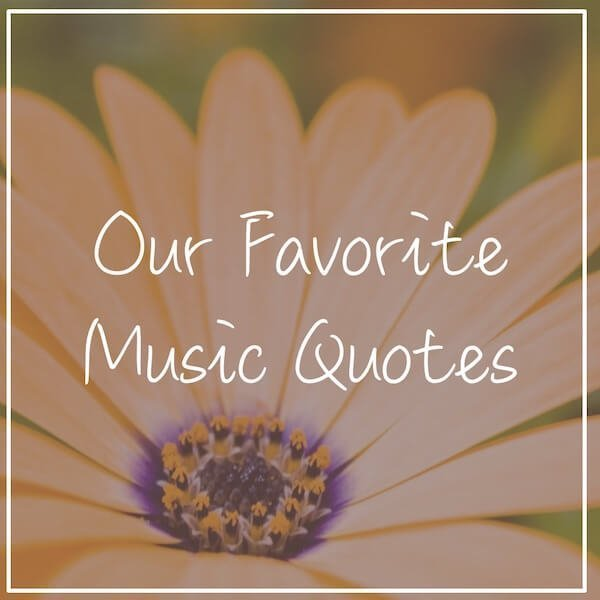 Our Favorite Inspirational Music Quotes and Piano Quotes