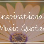best inspirational music quotes