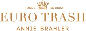 Euro Trash Annie Brahler
